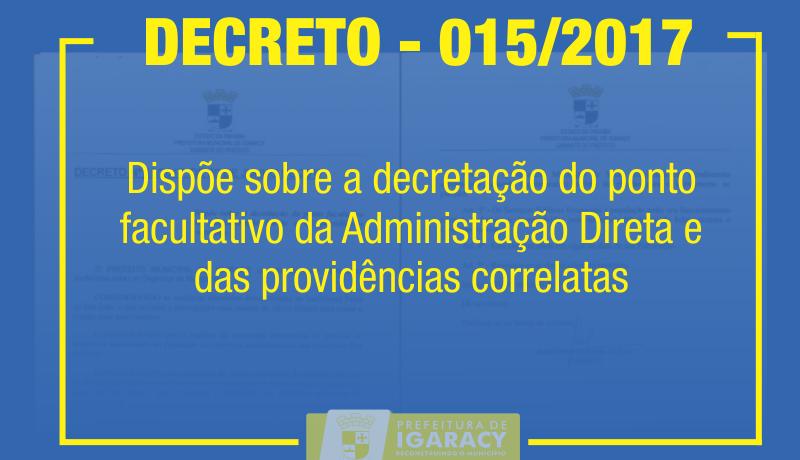 PREFEITO DECRETA PONTO FACULTATIVO DOS DIAS 21 A 23