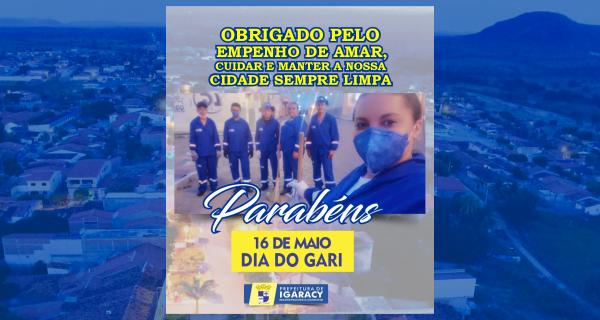 16 DE MAIO DIA DO GARI: A PROFISSÃO QUE MERECE TODO NOSSO RESPEITO!